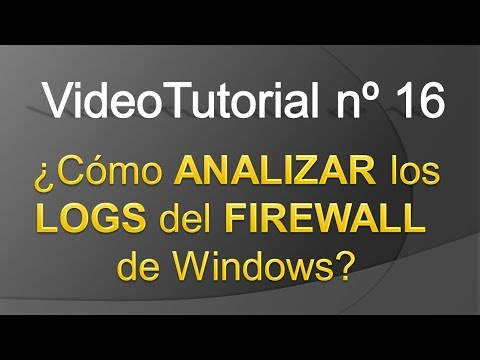 TPI - Videotutorial nº 16 - Como interpretar el contenido del log del Firewall de Windows