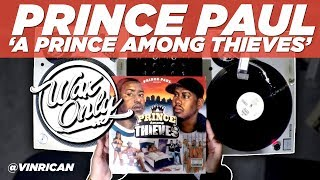 Discover Samples Used On Prince Paul's 'A Prince Among Thieves'