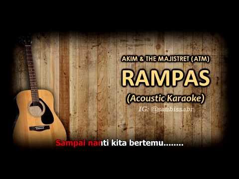 (Karaoke) Rampas - Akim & The Majistret |• Acoustic Version •|