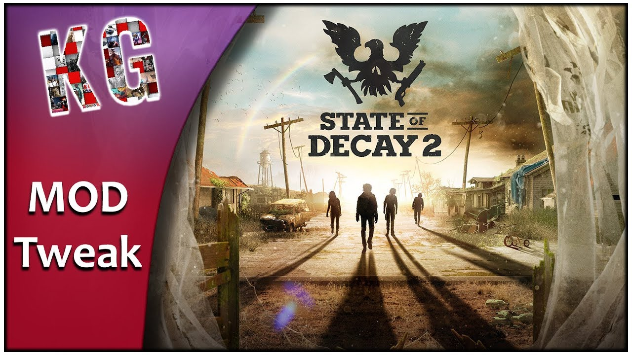 State of Decay 2 Mod Tweak Fix FOV,Disable Motion Blur,Remove Mouse  Smoothing