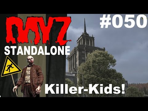 DayZ Standalone * PVP Hysterische Killer-Kids! * DayZ Standalone Gameplay German deutsch