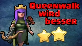 Queenwalk wird besser [Clash of Clans ] DEUTSCH