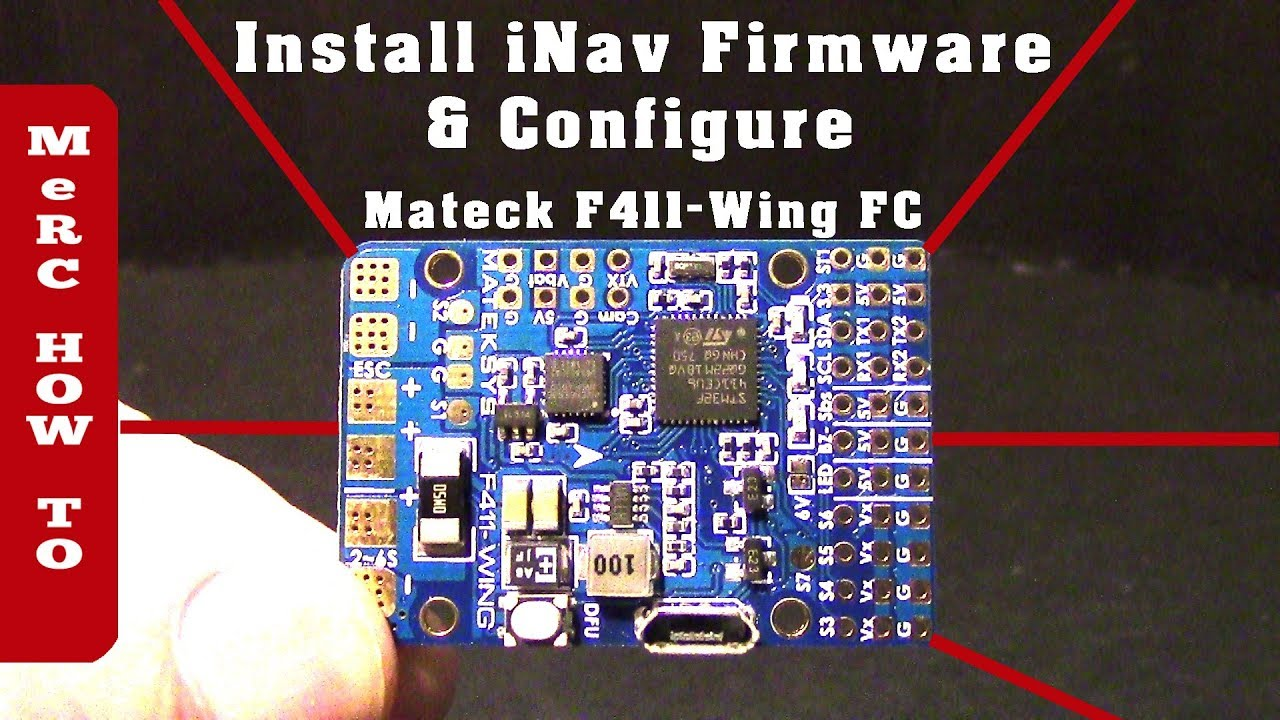 Matek F411 Wing Flight Controller - iNav Firmware & Configuration RC  Airplane Setup (In a flash) by Dave Merc Productions