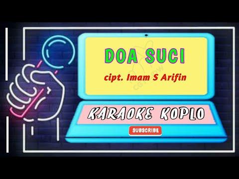 doa-suci-karaoke-koplo-dangdut-lawas-imam-s-arifin-(full-hd-+-lirik)-no-vocal