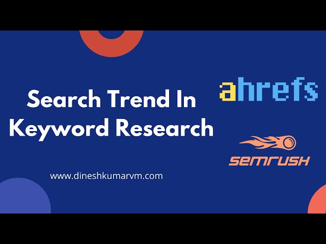Search Trend in Google Keyword Research | How to do Keyword Research?