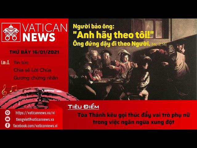 Radio: Vatican News Tiếng Việt thứ Bảy 16.01.2021