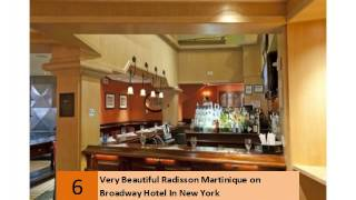 Very Beautiful Radisson Martinique on Broadway Hotel In New York