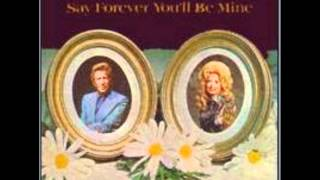 Dolly Parton & Porter Wagoner 01 - Say Forever Youll Be Mine