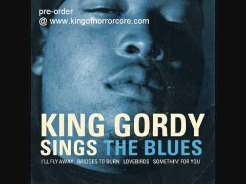 king gordy-never seen a man