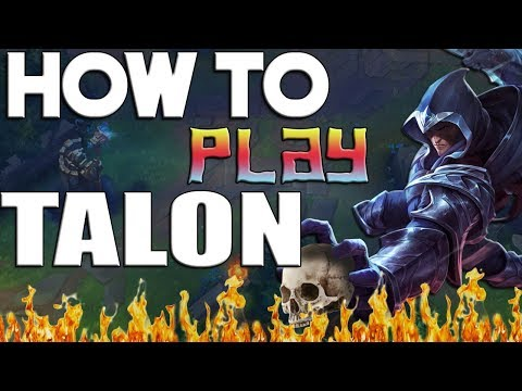 [PreS8] How To Play TALON - League Of Legends Tips And Tricks