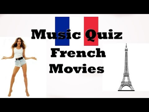 Music Quiz - French Movies Music (Musiques de films français)