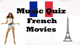 Music Quiz - French Movies Music (Musiques de films français)