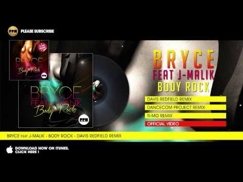 Bryce feat. J-Malik - Body Rock - Davis Redfield Remix