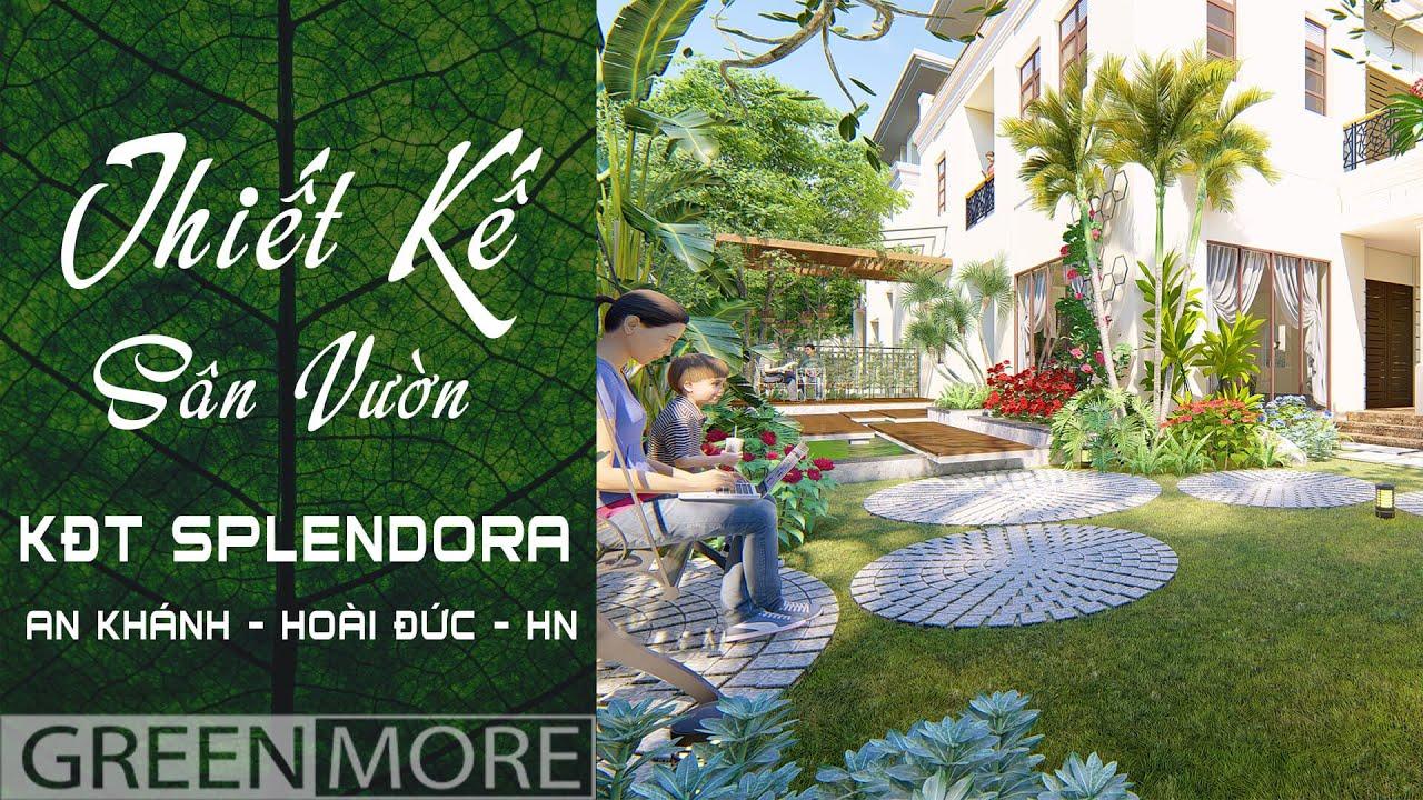 Thiết kế sân vườn biệt thự KĐT Splendora Bắc An Khánh | Thiết kế Greenmore Việt Nam