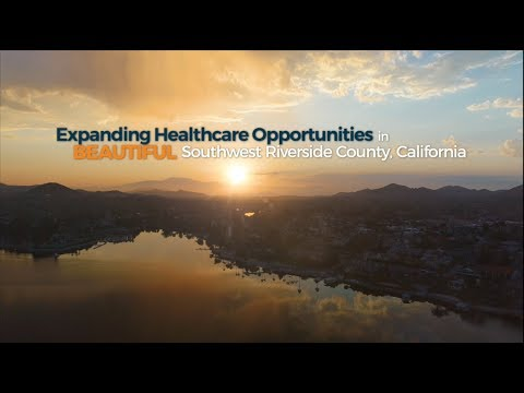 expanding-healthcare-opportunities-in-beautiful-southwest-riverside-county-california