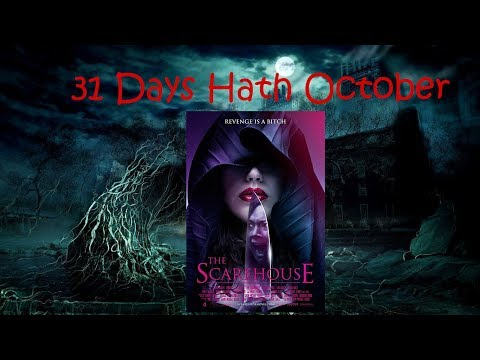 Day 19 of 31 Days Hath October : The Scarehouse
