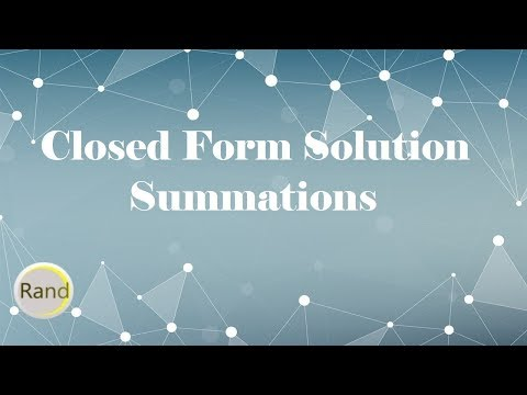 Closed Form Solution Summations