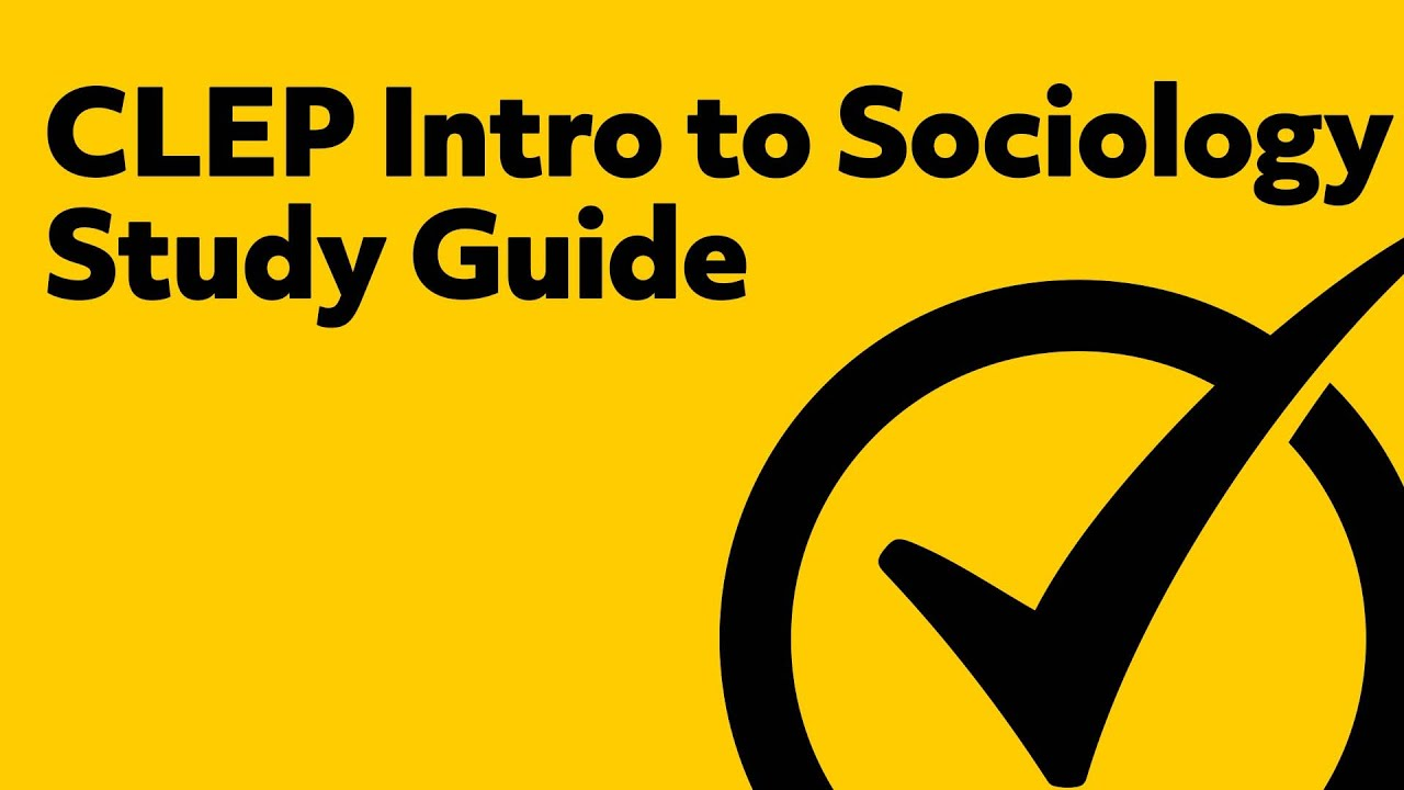 SOCIOLOGY Sample CLEP Test - CLEP Study Guides