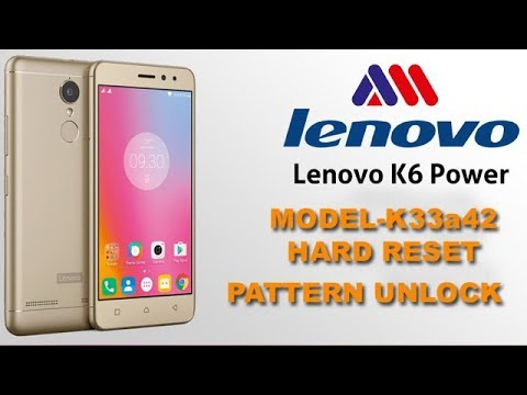 Mobile Info: Lenovo K6 Power Reset