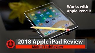 2018 Apple iPad (6th Gen) Review