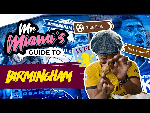 MR MIAMI'S GUIDE TO... BIRMINGHAM! | Wolves travel guides