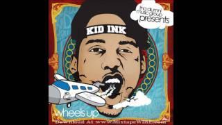 Kid Ink  feat Tyga & 2 Chainz - Stop (Wheels up Mixtape)