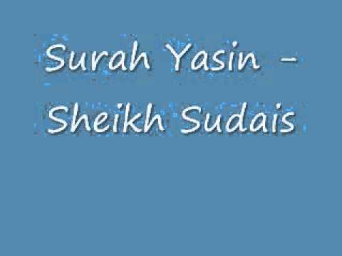 Surah Yasin - Sheikh Sudais