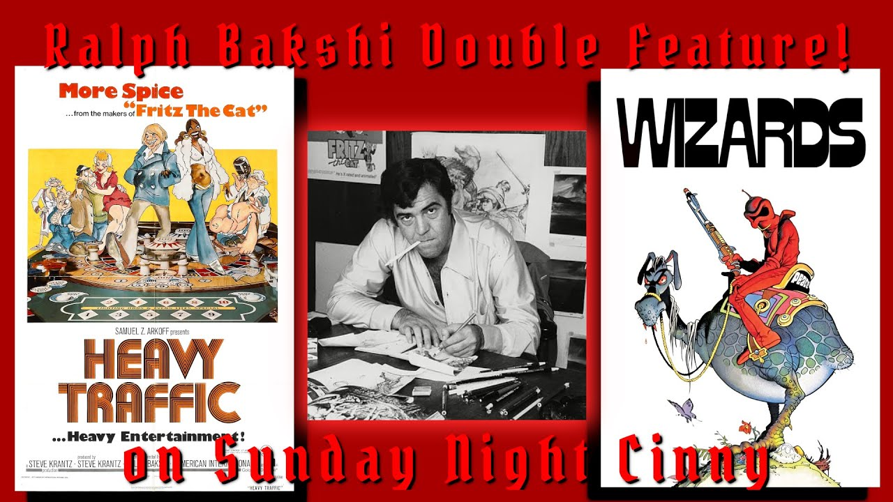 017 Sunday Night Cinny Double Feature Heavy Traffic (1973) & Wizards (1977)