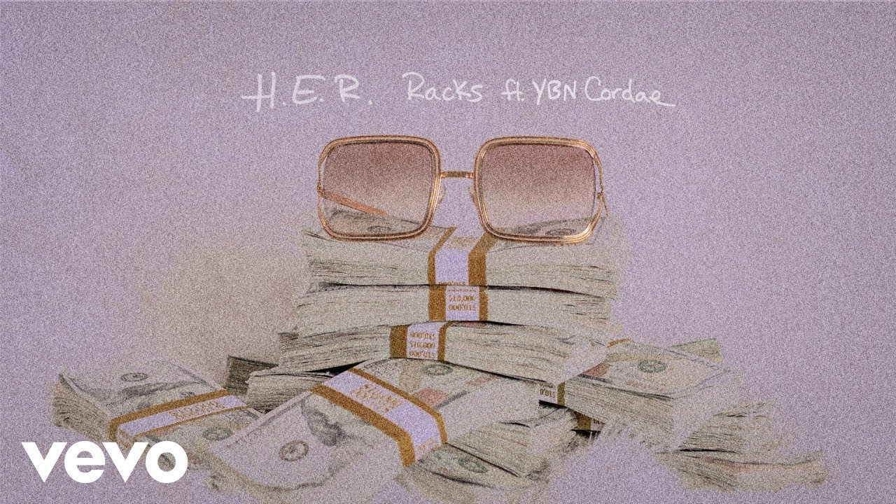 H.E.R. - Racks (Audio) ft. YBN Cordae