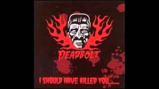 DEADBOLT   telephone the dead