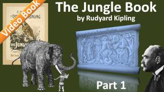 Part 1 - The Jungle Book Audiobook by Rudyard Kipling (Chs 1-3)(Part 1. Classic Literature VideoBook with synchronized text, interactive transcript, and closed captions in multiple languages. Audio courtesy of Librivox. Read by ..., 2011-09-29T23:26:17.000Z)
