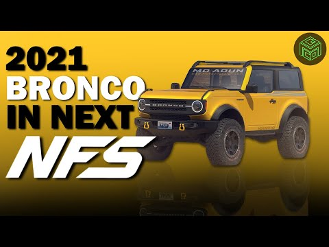 2021 Ford Bronco in Need for Speed 2021?