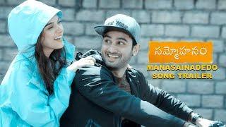 Sammohanam Movie   Manasainadedo Song Trailer   Sudheer Babu, Aditi Rao