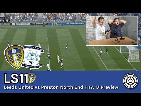 LS11 | Leeds United vs Preston North End FIFA 17 Preview