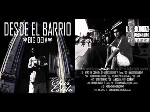 Big Deiv - Desde El Barrio - (FULLALBUM) -  By Del Sur Estilo