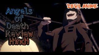 [Hindi] Angels of Death Anime Review (Satsuriku no Tenshi Hindi Horror Adventure New Anime 2018)