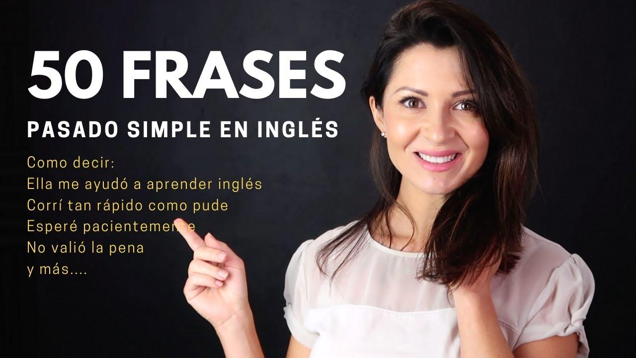 Frases en el Tiempo Pasado en Inglés | Elisa Valkyria