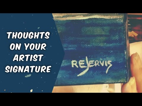 Thoughts On Your Artist Signature