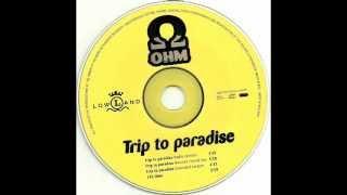 Ohm - Trip To Paradise Hardcore Revival Mix