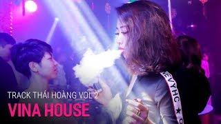 Nonstop Vinahouse 2018   NST Full Track Thái Hoàng Vol 2   Nhạc Hưởng Bay Phòng 2018 - Nhạc DJ vn