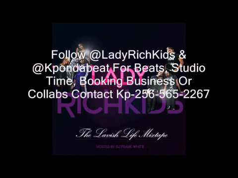 Lady Rich Kids Ft Marco & Rich Kidz- Why Us (Prod By Kpondabeat)