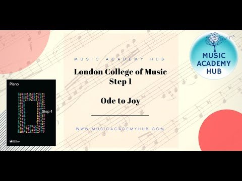 Ode to Joy: London College of Music Step 1 Piano Exam