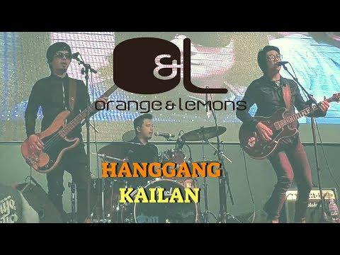 Orange & Lemons  Hanggang Kailan Umuwi ka na Ba