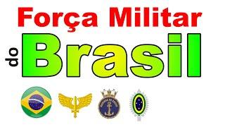 Força Militar do Brasil