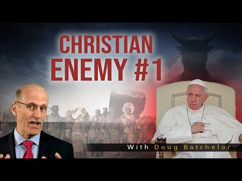 """Christian Enemy #1"" with Doug Batchelor"