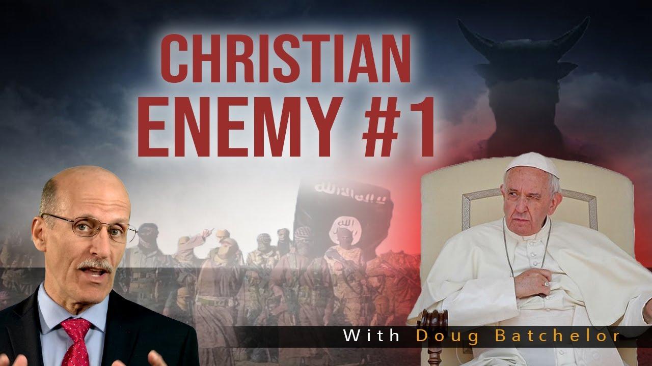 """Christian Enemy #1"" with Doug Batchelor"
