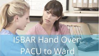ISBAR Handover: PACU to Ward