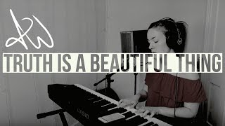 Truth Is A Beautiful Thing - Aymee Weir (London Grammar Cover)