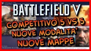 Battlefield V RoadMap 2019 ►Competitivo 5 vs 5, Nuove Mappe, Nuove Modalità!!