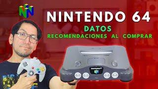NINTENDO 64 : DATOS y RECOMENDACIONES AL COMPRAR -  Jugamer